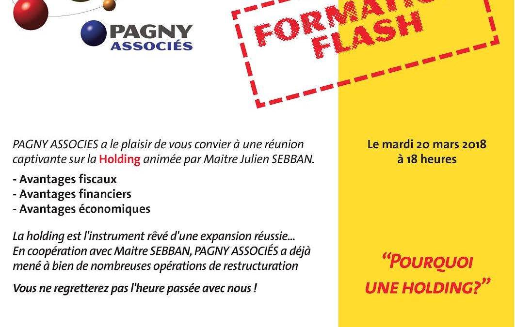 "Formation Flash ""Pourquoi une Holding ?"" mardi 20 mars 18h"